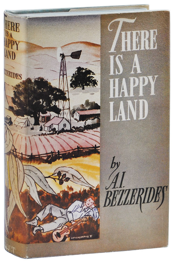 THERE IS A HAPPY LAND. A. I. Bezzerides.