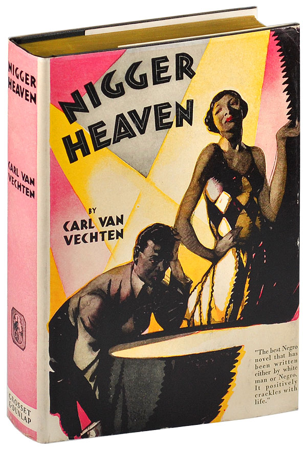 NIGGER HEAVEN. Carl Van Vechten, Langston Hughes, novel, lyrics.