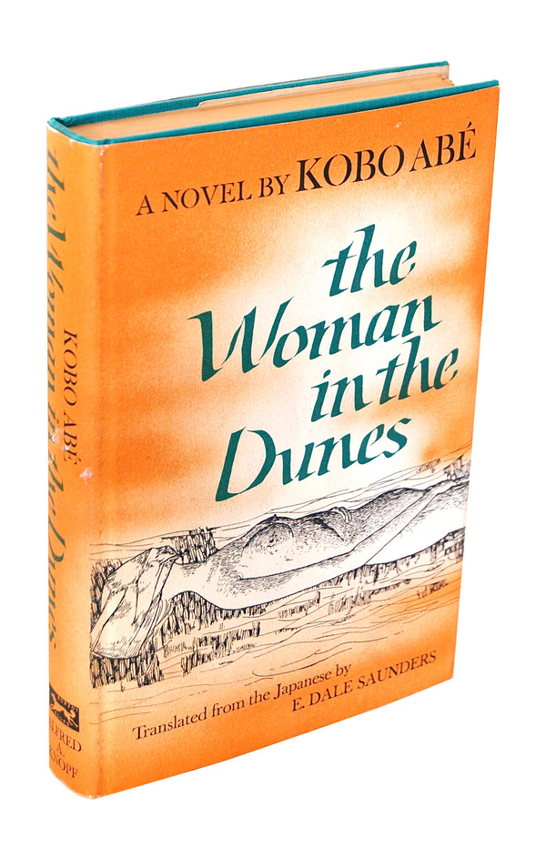 THE WOMAN IN THE DUNES. Kobo Abé, E. Dale Saunders, novel, translation.