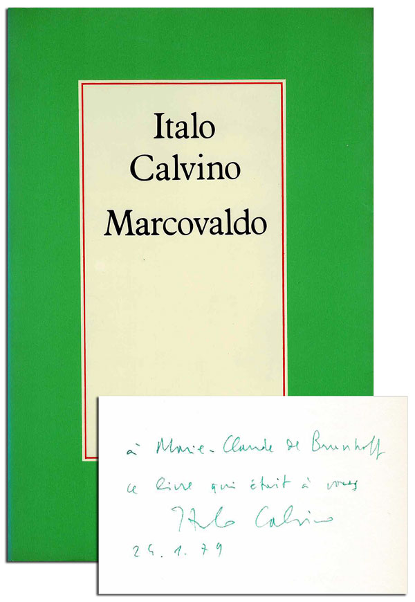 MARCOVALDO, OU LES SAISONS EN VILLE (MARCOVALDO, OR THE SEASONS IN THE CITY) - INSCRIBED TO MARIE-CLAUDE DE BRUNHOFF. Italo Calvino, Roland Stragliati, novel, translation.