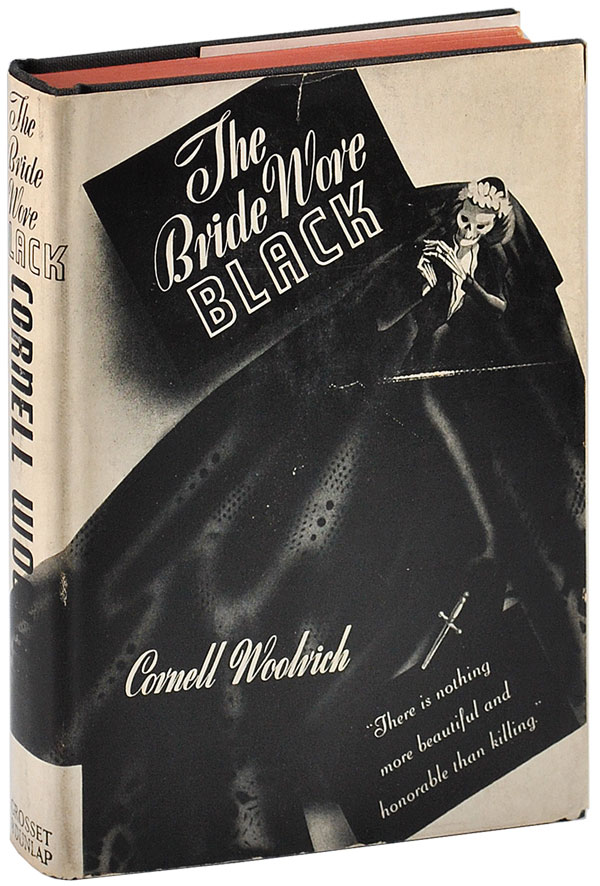 THE BRIDE WORE BLACK. Cornell Woolrich.
