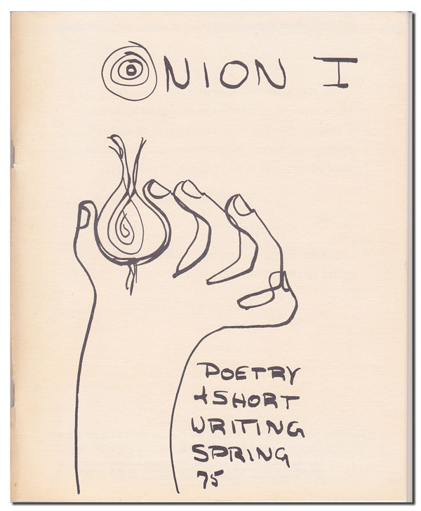 ONION I: POETRY + SHORT WRITING