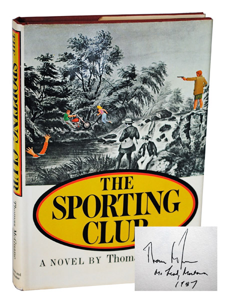 THE SPORTING CLUB - SIGNED. Thomas McGuane.