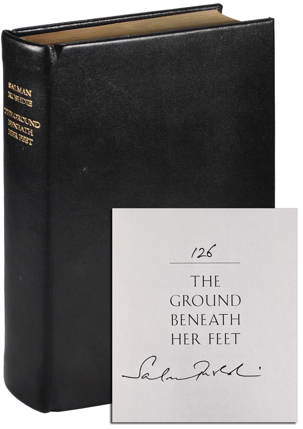 THE GROUND BENEATH HER FEET: A NOVEL - LIMITED EDITION, SIGNED. Salman Rushdie.