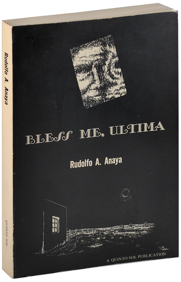 BLESS ME, ULTIMA: A NOVEL. Rudolfo A. Anaya.