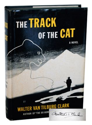 THE TRACK OF THE CAT - SIGNED. Walter Van Tilburg Clark