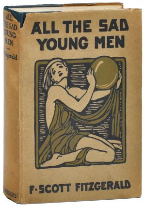 ALL THE SAD YOUNG MEN. F. Scott Fitzgerald
