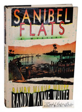 SANIBEL FLATS - SIGNED. Randy Wayne White
