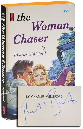 THE WOMAN CHASER - SIGNED BY ROBERT BONFILS. Charles Willeford, Robert Bonfils, novel, cover art
