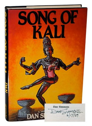 SONG OF KALI - SIGNED. Dan Simmons