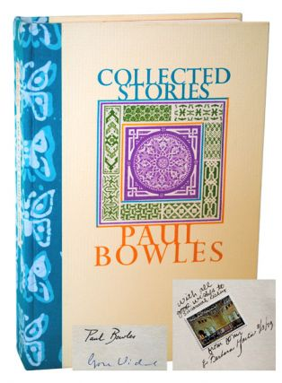 COLLECTED STORIES 1939 - 1976 - INSCRIBED BY JOHN & BARBARA MARTIN. Paul Bowles, Gore Vidal,...