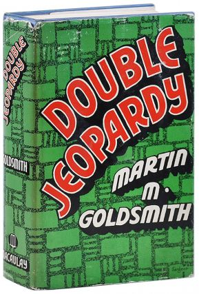 DOUBLE JEOPARDY. Martin M. Goldsmith