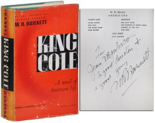 KING COLE - INSCRIBED TO JEAN NEGULESCO. W. R. Burnett