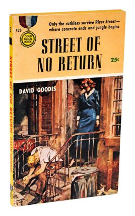 STREET OF NO RETURN. David Goodis, Barye Phillips, novel, cover art