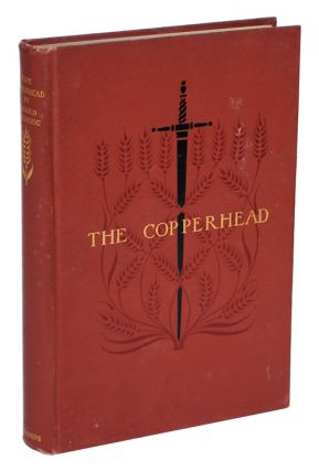 THE COPPERHEAD. Harold Frederic