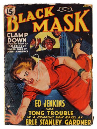 BLACK MASK - VOL.XXIII, NO.2 (JUNE, 1940). Erle Stanley Gardner, H. H. Stinson, Roger Torrey,...
