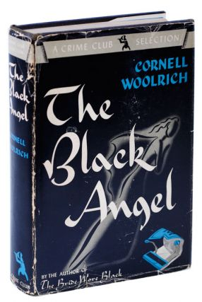THE BLACK ANGEL. Cornell Woolrich