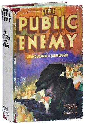 THE PUBLIC ENEMY. Kubec Glasmon, John Bright