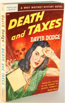DEATH AND TAXES. David Dodge