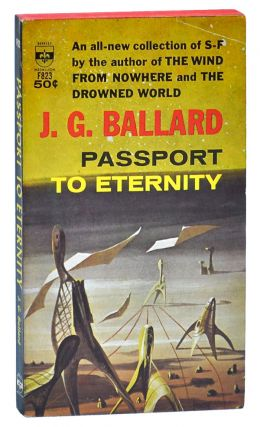 PASSPORT TO ETERNITY. J. G. Ballard