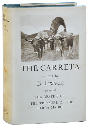THE CARRETA. B. Traven, Basil Creighton, novel, translation