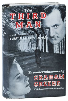 THE THIRD MAN AND THE FALLEN IDOL. Graham Greene