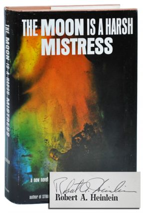 THE MOON IS A HARSH MISTRESS - SIGNED & INSCRIBED