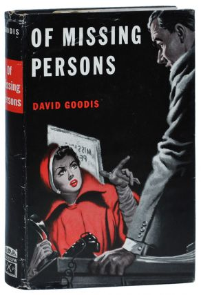 OF MISSING PERSONS. David Goodis
