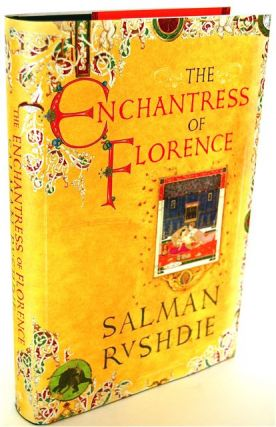 THE ENCHANTRESS OF FLORENCE - SIGNED. Salman Rushdie