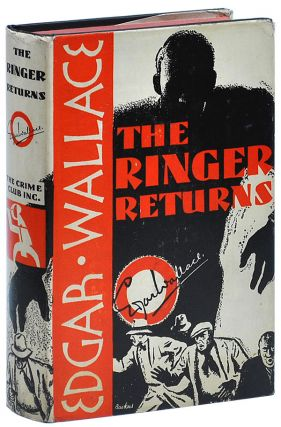 THE RINGER RETURNS. Edgar Wallace