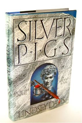 SILVER PIGS. Lindsey Davis