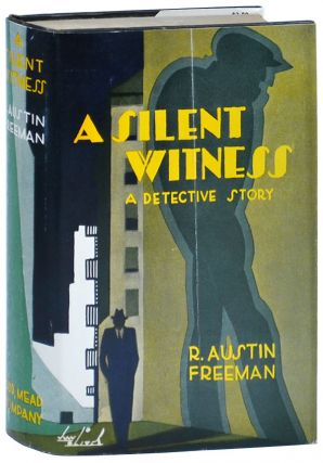A SILENT WITNESS. R. Austin Freeman, J. W. Oliver, novel, dustjacket artwork