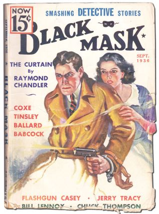 THE CURTAIN [IN] BLACK MASK - VOLUME XIX, NUMBER 7 (SEPTEMBER, 1936). Raymond Chandler, George...