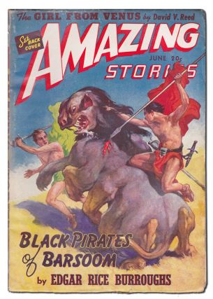 AMAZING STORIES - VOL.15, NO.6 (JUNE, 1941). Edgar Rice Burroughs, William P. McGivern, James...
