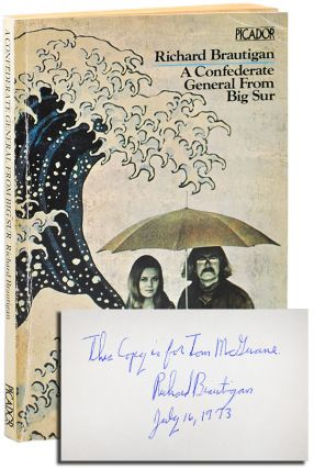 A CONFEDERATE GENERAL FROM BIG SUR - INSCRIBED TO THOMAS MCGUANE. Richard Brautigan