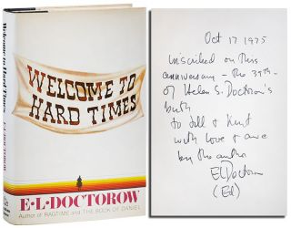 WELCOME TO HARD TIMES - INSCRIBED TO KURT VONNEGUT & JILL KREMENTZ. E. L. Doctorow