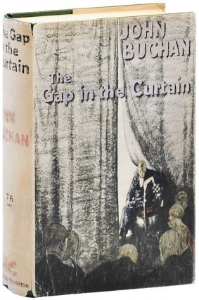 THE GAP IN THE CURTAIN. John Buchan