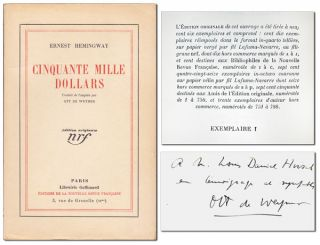 CINQUANTE MILLE DOLLARS (FIFTY GRAND) - COPY NO.1. Ernest Hemingway, Ott de Weymer, stories,...