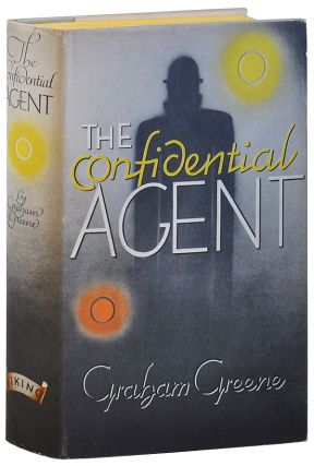 THE CONFIDENTIAL AGENT. Graham Greene