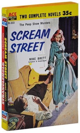 SCREAM STREET [BOUND TOGETHER WITH] STRANGLEHOLD. Mike Brett, John Creighton, pseud. of Joseph L....