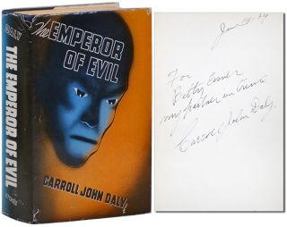 EMPEROR OF EVIL - INSCRIBED. Carroll John Daly