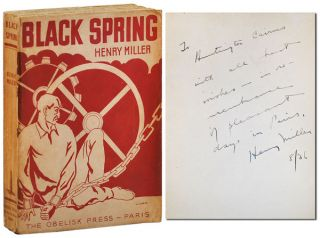 BLACK SPRING - INSCRIBED TO HUNTINGTON CAIRNS. Henry Miller
