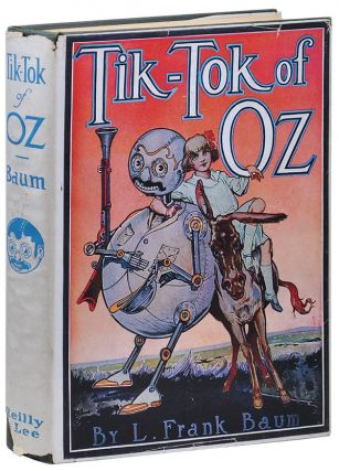 TIK-TOK OF OZ. L. Frank Baum, John R. Neill, novel, illustrations
