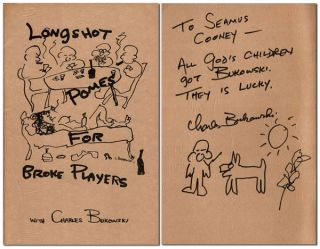 LONGSHOT POMES FOR BROKE PLAYERS - INSCRIBED TO SEAMUS COONEY. Charles Bukowski