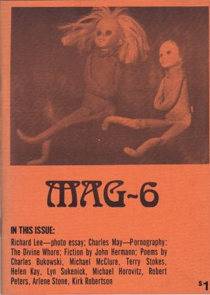MAG-6 (SUMMER - FALL 1973). John Kay, Gerald Locklin, Keith James Anderson, Charles Bukowski,...