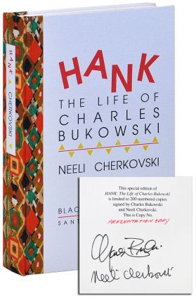 HANK: THE LIFE OF CHARLES BUKOWSKI - PRESENTATION COPY, SIGNED, WITH PUBLISHER'S PROSPECTUS....