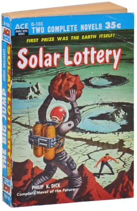 SOLAR LOTTERY [TOGETHER WITH] THE BIG JUMP. Philip K. Dick, Leigh Brackett
