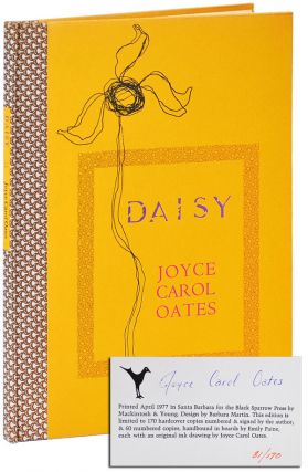 DAISY - LIMITED EDITION, SIGNED. Joyce Carol Oates