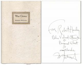 WHAT CREVICES - INSCRIBED TO ROBERT HAWLEY. Michael McClure