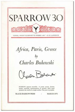 AFRICA, PARIS, GREECE (SPARROW 30) - SIGNED. Charles Bukowski